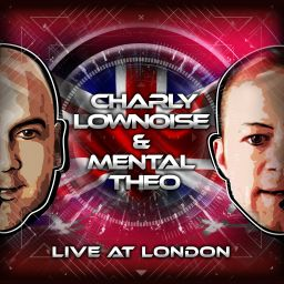 Charly Lownoise & Mental Theo - Live At London - CL&MT - 27:23 - 01.08.2016