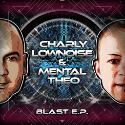 Charly Lownoise & Mental Theo - Blast E.P. - CL&MT - 17:09 - 01.08.2016