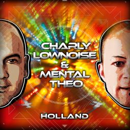 Charly Lownoise & Mental Theo - Holland - CL&MT - 15:38 - 01.08.2016