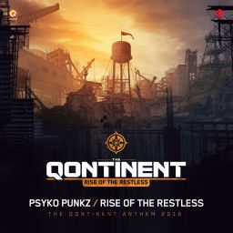 Psyko Punkz - Rise Of The Restless (The Qontinent Anthem 2016) - Q-dance Records - 07:57 - 29.07.2016