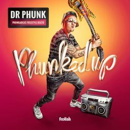 Dr Phunk - Phunked Up - Foolish - 01:02:48 - 21.10.2016
