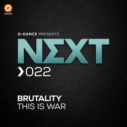 Brutality - This is War - Q-dance presents NEXT - 06:20 - 07.11.2016