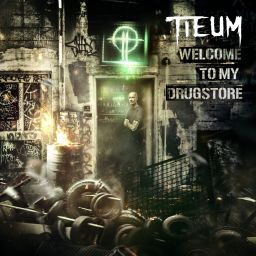 Tieum - Welcome To My Drugstore - Neophyte - 01:02:28 - 03.11.2016