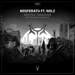 Nosferatu ft. Nolz - Hostile Takeover (Official UNITY Anthem 2016) - Neophyte - 11:57 - 10.11.2016