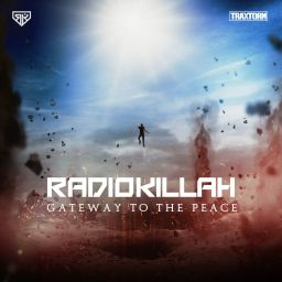 Radio Killah - Gateway To The Peace - Traxtorm Records - 15:49 - 17.11.2016