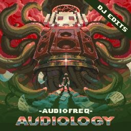 Audiofreq - Audiology (DJ Edits) - Audiophetamine - 01:01:05 - 13.01.2017
