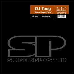 DJ Tony - Siony / Spare Parts - Superplastik - 17:02 - 10.05.2017