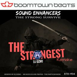Sound Enhancers - The Strongest Remake - Boom Town Beats - 18:26 - 22.05.2017