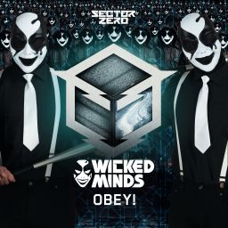 Wicked Minds - Obey! - Sector Zero - 07:53 - 12.06.2017