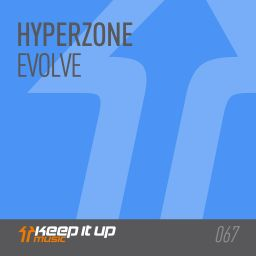 Hyperzone - Evolve - Keep It Up Music - 07:26 - 08.09.2017