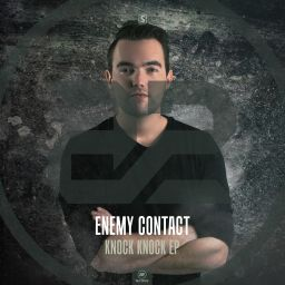 Enemy Contact - Knock Knock EP - A2 Records - 09:43 - 20.09.2017