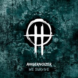 Angernoizer - We Survive - Smash Records - 12:15 - 05.10.2017