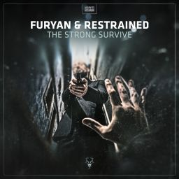 Furyan & Restrained - The Strong Survive - Neophyte - 12:38 - 23.11.2017