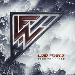War Force - Face The Force - War Force Recordings - 01:08:26 - 18.12.2017