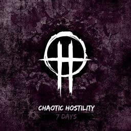 Chaotic Hostility - 7 Days - Smash Records - 08:49 - 05.01.2018