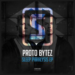 Proto Bytez - Sleep Paralysis EP - Scantraxx Recordz - 10:28 - 22.12.2017