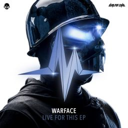 Warface - Live For This EP - End of Line Recordings - 36:46 - 12.01.2018
