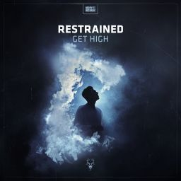 Restrained - Get High - Neophyte - 08:07 - 16.03.2018