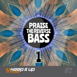 Frontliner - Praise The Reverse Bass 1 - Keep It Up Music - 07:56 - 27.04.2018