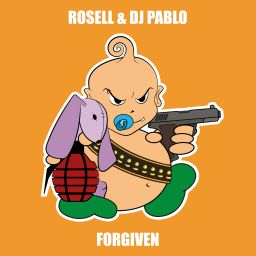 Rossell & DJ Pablo - Forgiven - Baby's Back - 08:11 - 11.05.2018