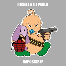 Rosell & DJ Pablo - Impossible - Baby's Back - 06:54 - 02.08.2018
