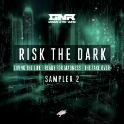 Degos & Re-Done - Risk The Dark Sampler 2 (Extended Mixes) - Nightbreed - 14:51 - 26.10.2018