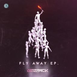 Deepack - Fly Away EP - Dirty Workz - 12:03 - 27.12.2018
