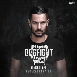 Stereotype - Abracadabra EP - Dogfight Records - 13:22 - 07.03.2019