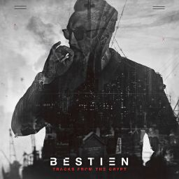 Bestien - Tracks From The Crypt - Crunk'D - 37:58 - 20.03.2019