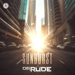 Dr Rude - Sunburst - Dirty Workz - 07:43 - 09.09.2019