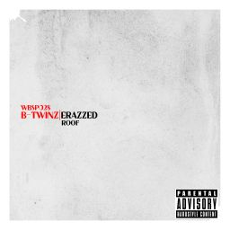 B-Twinz - Roof - White Blood Records - 10:53 - 16.01.2013