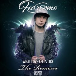 Fearsome - What Love Feels Like Remixes - White Blood Records - 16:56 - 12.12.2013